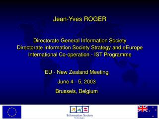 Jean-Yves ROGER Directorate General Information Society