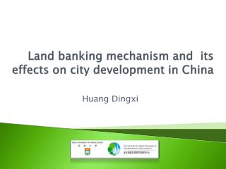 Land banking mechanism and  its effects on city development in China