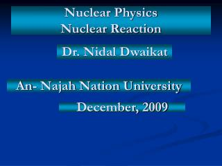 Nuclear Physics Nuclear Reaction