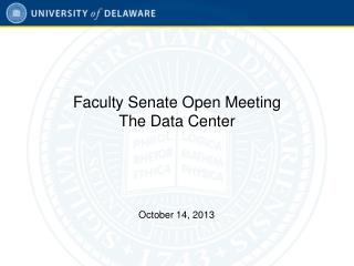 Faculty Senate Open Meeting The Data Center