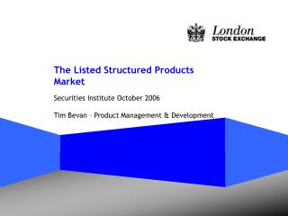 The Listed Structured Products Market