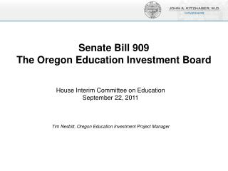 Senate Bill 909 The Oregon Education Investment Board