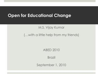 Open for Educational Change