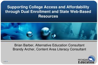 Supporting College Access and Affordability through Dual Enrollment and State Web-Based Resources