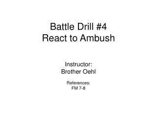 Battle Drill #4 React to Ambush