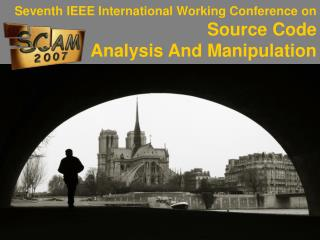 Seventh IEEE International Working Conference on Source Code Analysis And Manipulation
