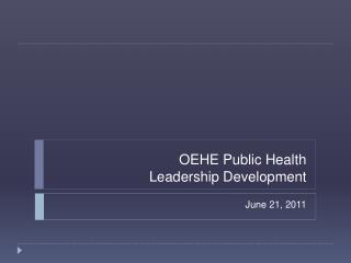OEHE Public Health Leadership Development
