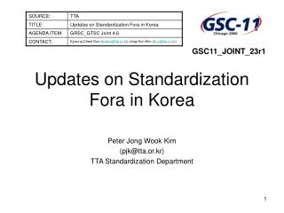 Updates on Standardization Fora in Korea
