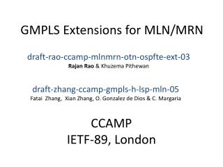 GMPLS Extensions  for  MLN/MRN