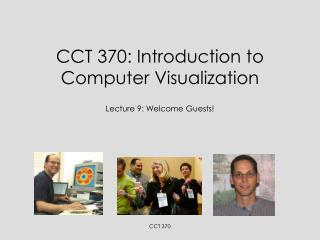 CCT 370: Introduction to Computer Visualization