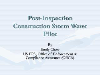 Post-Inspection Construction Storm Water Pilot