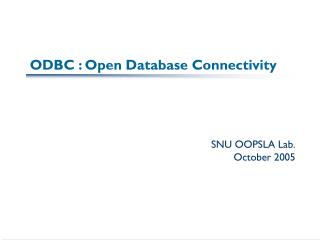 ODBC : Open Database Connectivity