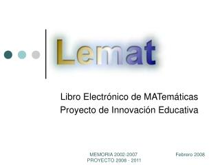 Libro Electrónico de MATemáticas Proyecto de Innovación Educativa