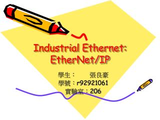 Industrial Ethernet: EtherNet/IP