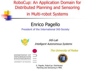 RoboCup: An Application Domain for  Distributed Planning and Sensoring  in Multi-robot Systems