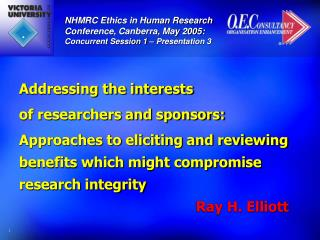 Addressing the interests  of researchers and sponsors: