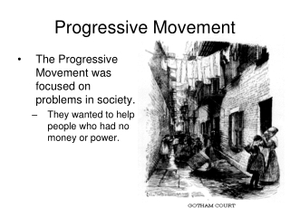 The Progressive Movement