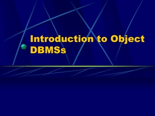 Introduction to Object DBMSs