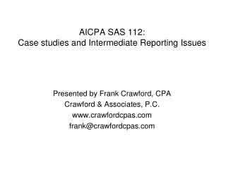 AICPA SAS 112: Case studies and Intermediate Reporting Issues