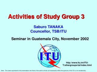 Activities of Study Group 3
