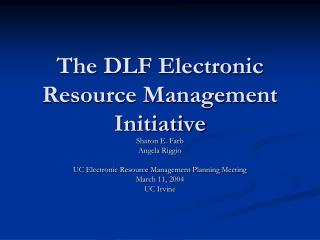 The DLF Electronic Resource Management Initiative