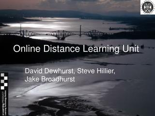 Online Distance Learning Unit