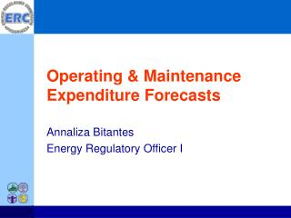 Operating & Maintenance  Expenditure Forecasts