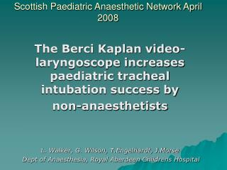 Scottish Paediatric Anaesthetic Network April  2008
