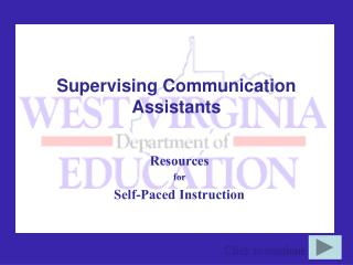 Supervising Communication Assistants