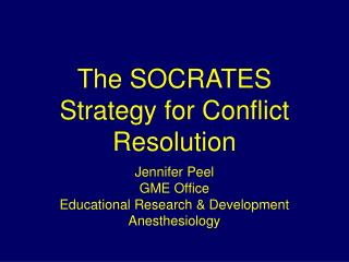 The SOCRATES Strategy for Conflict Resolution