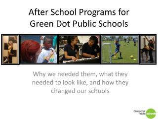 After School Programs for  Green Dot Public Schools