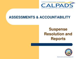 ASSESSMENTS & ACCOUNTABILITY