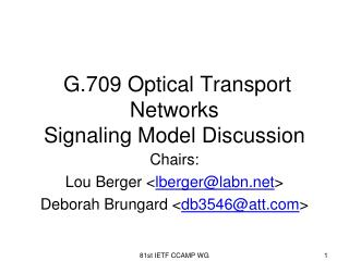 G.709 Optical Transport Networks  Signaling Model Discussion