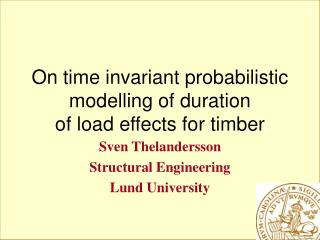 On time invariant probabilistic modelling of duration of load effects for timber