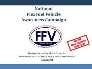 National  FlexFuel Vehicle Awareness Campaign