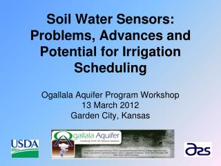 Soil Water Sensors: Problems, Advances and Potential for Irrigation Scheduling