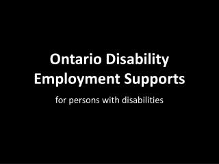 Ontario Disability Employment Supports