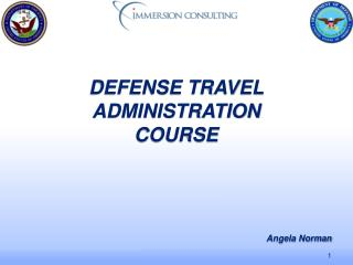 DEFENSE TRAVEL ADMINISTRATION COURSE