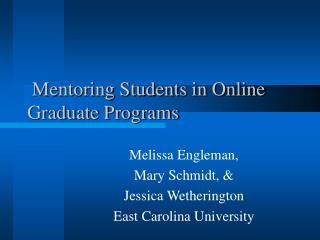 Mentoring Students in Online Graduate Programs