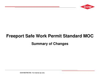 Freeport Safe Work Permit Standard MOC Summary of Changes