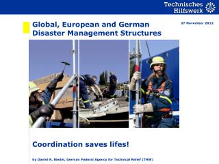 Global, European and German Disaster Management Structures