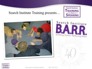 Search Institute Training presents…