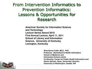 From Intervention Informatics to Prevention Informatics: Lessons & Opportunities for Research