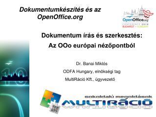 Dokumentumkészítés és az  OpenOffice