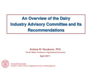 An Overview of the Dairy  Industry Advisory Committee and Its Recommendations
