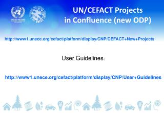 UN/CEFACT Projects in Confluence (new ODP)