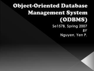 Object-Oriented Database Management System (ODBMS)
