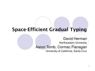 Space-Efficient Gradual Typing