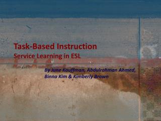 Task-Based Instruction Service Learning in ESL