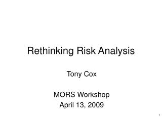 Rethinking Risk Analysis